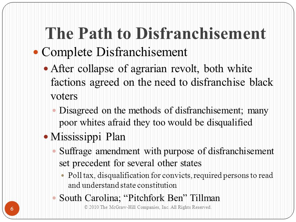 The Path to Disfranchisement