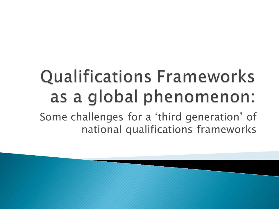 Qualifications Frameworks as a global phenomenon: