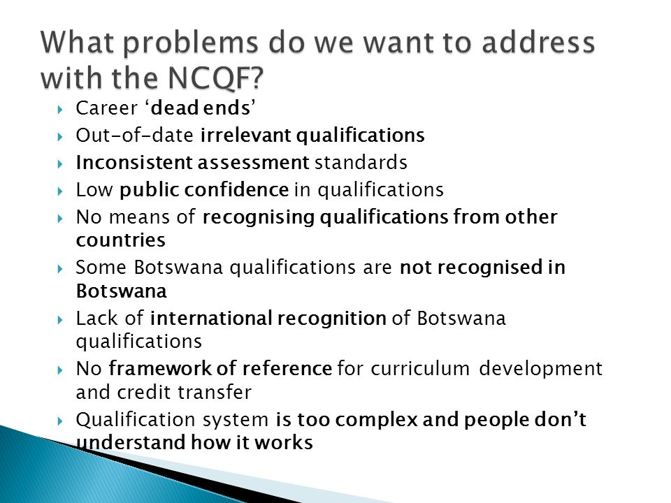 What problems do we want to address with the NCQF