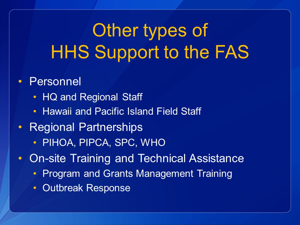 Other types of HHS Support to the FAS