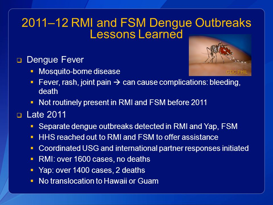2011–12 RMI and FSM Dengue Outbreaks Lessons Learned