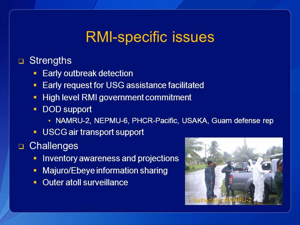 RMI-specific issues Strengths Challenges Early outbreak detection