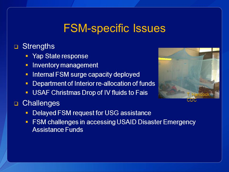 FSM-specific Issues Strengths Challenges Yap State response