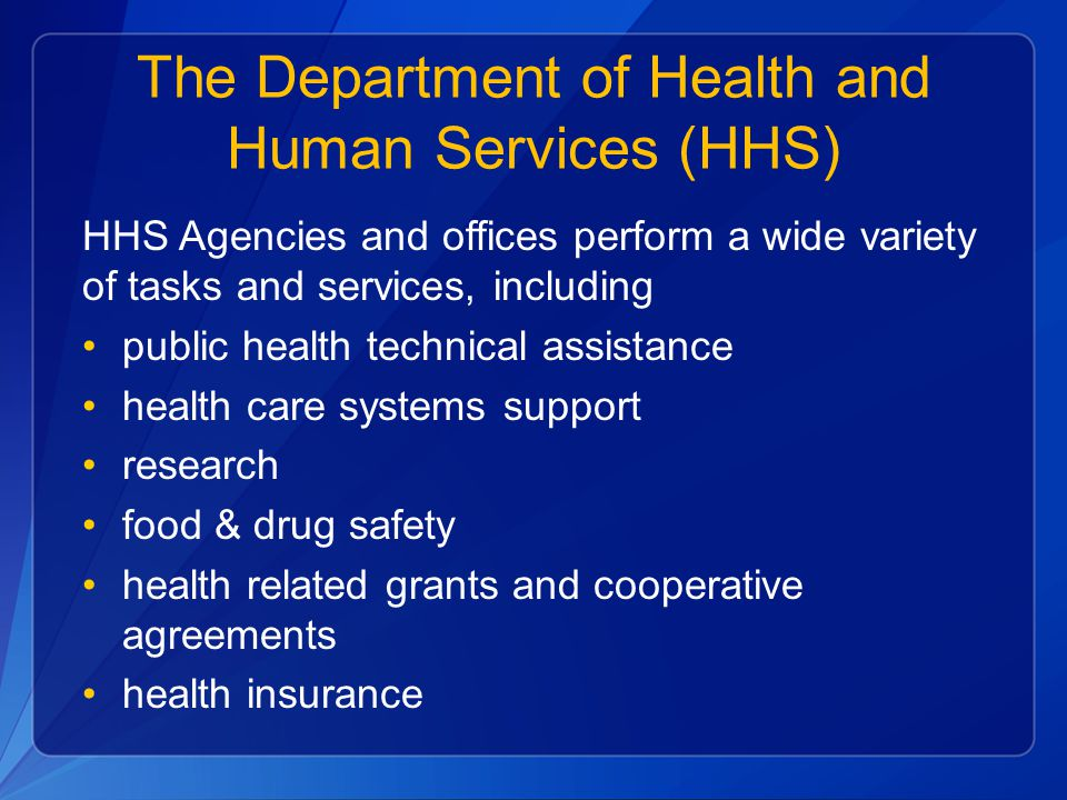 The Department of Health and Human Services (HHS)