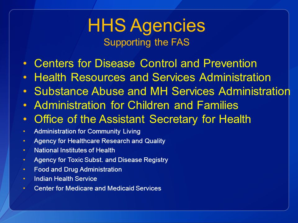 HHS Agencies Supporting the FAS
