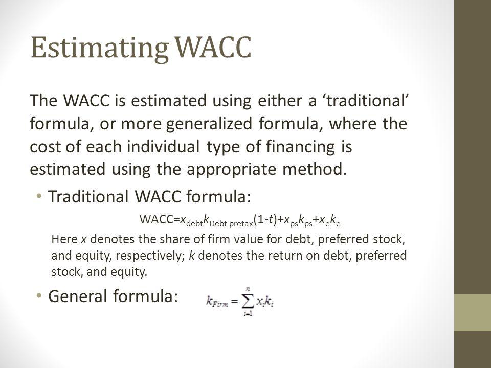 WACC=xdebtkDebt pretax(1-t)+xpskps+xeke