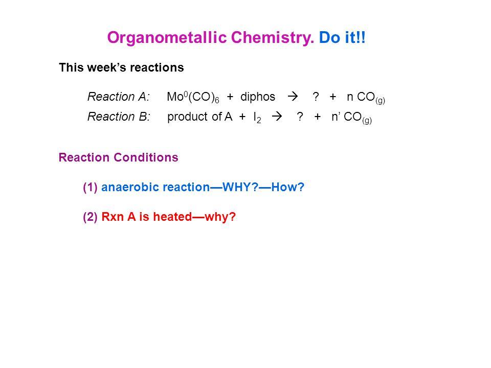 Organometallic Chemistry. Do it!!