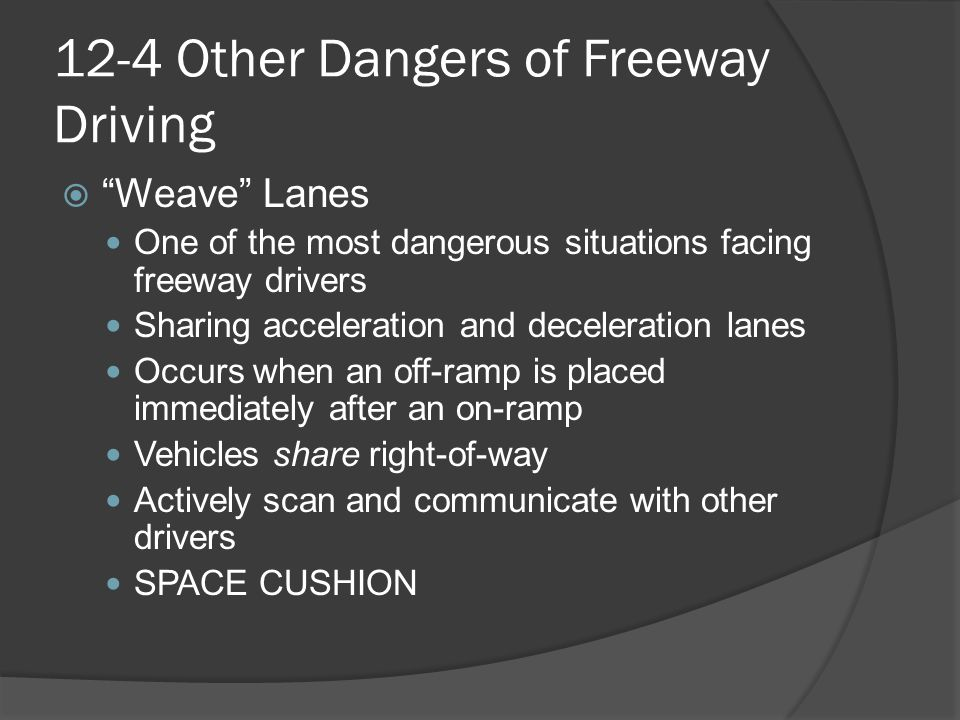 12-4 Other Dangers of Freeway Driving