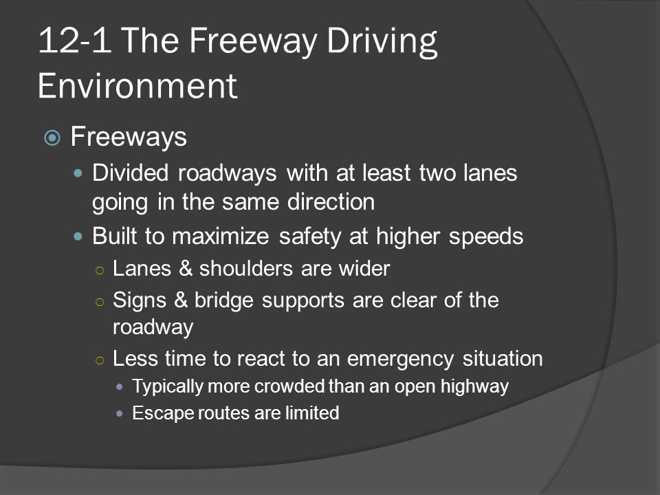 12-1 The Freeway Driving Environment