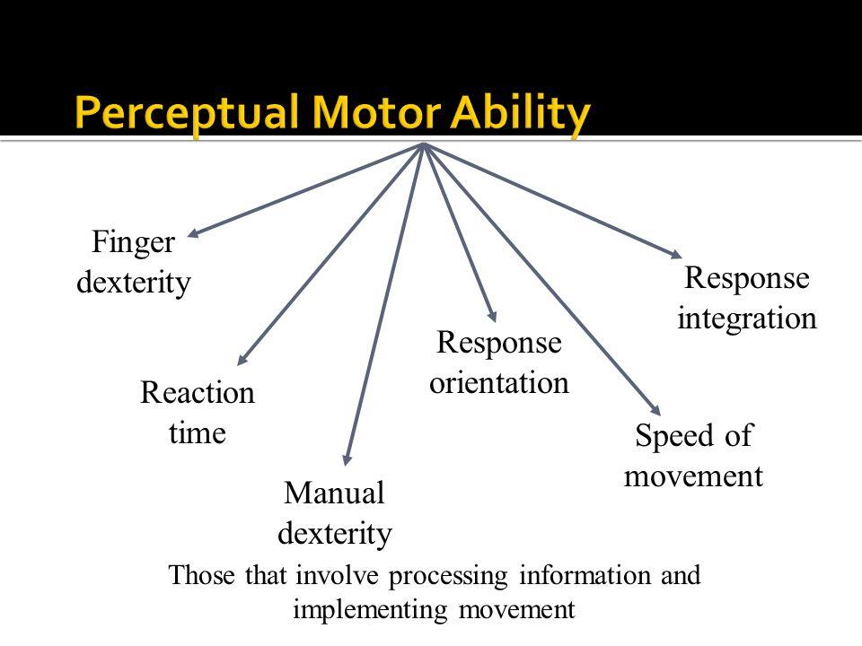 Perceptual Motor Ability