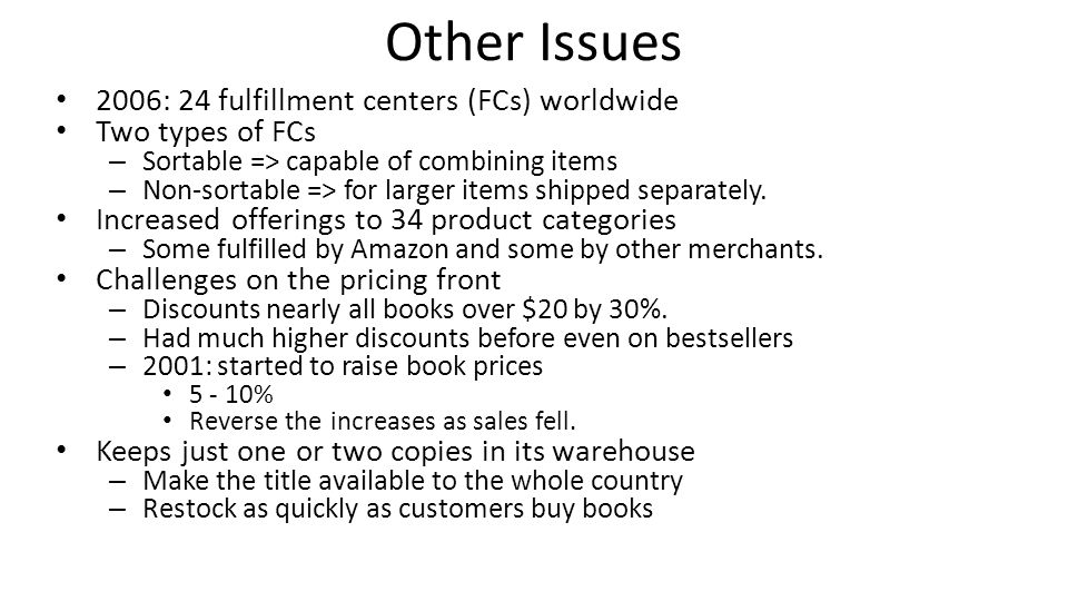 Other Issues 2006: 24 fulfillment centers (FCs) worldwide