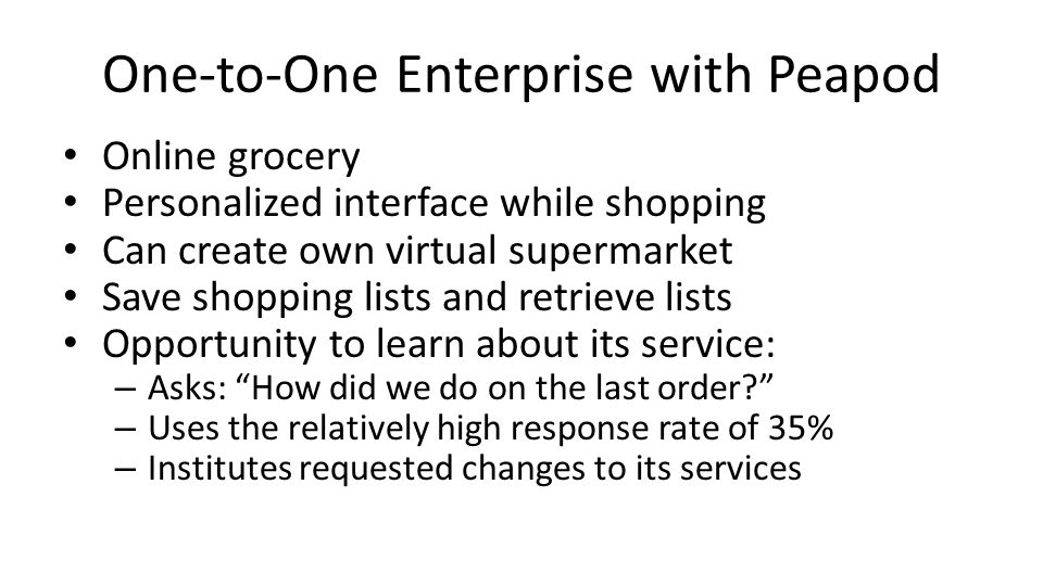 One-to-One Enterprise with Peapod