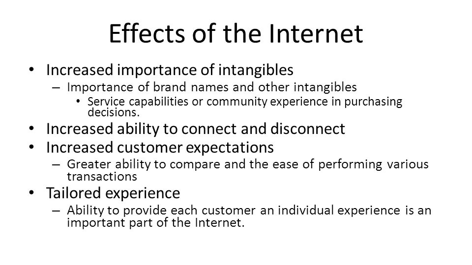 Effects of the Internet