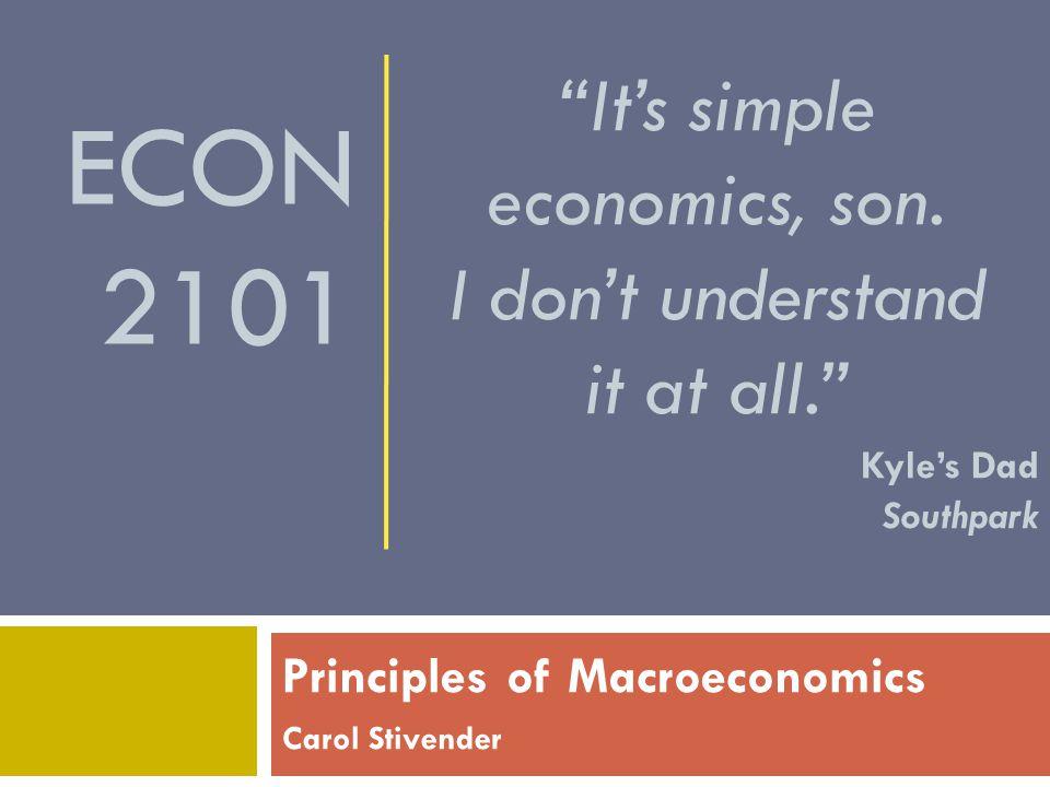 Principles of Macroeconomics Carol Stivender