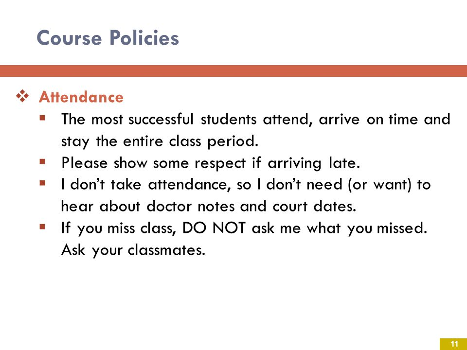 Course Policies Attendance