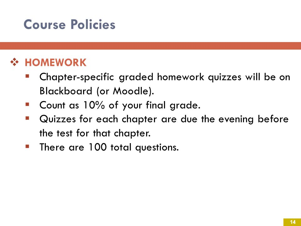 Course Policies HOMEWORK