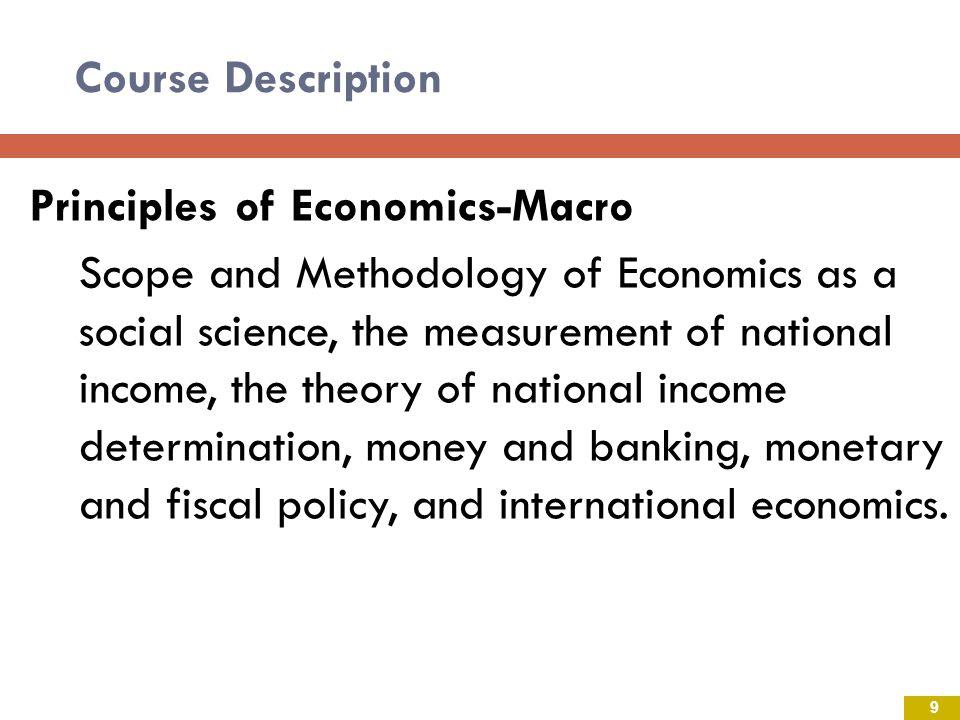 Course Description Principles of Economics-Macro.