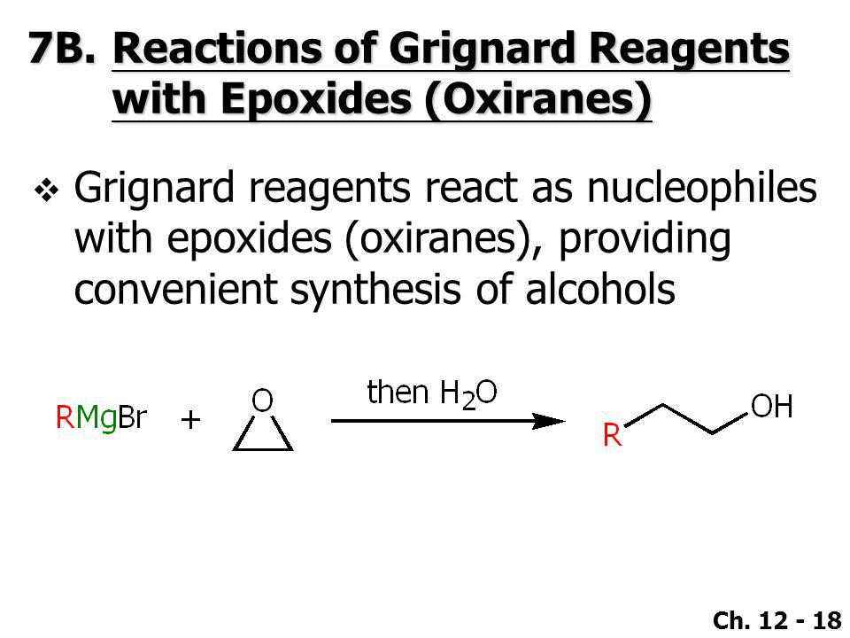 7B. Reactions of Grignard Reagents with Epoxides (Oxiranes)