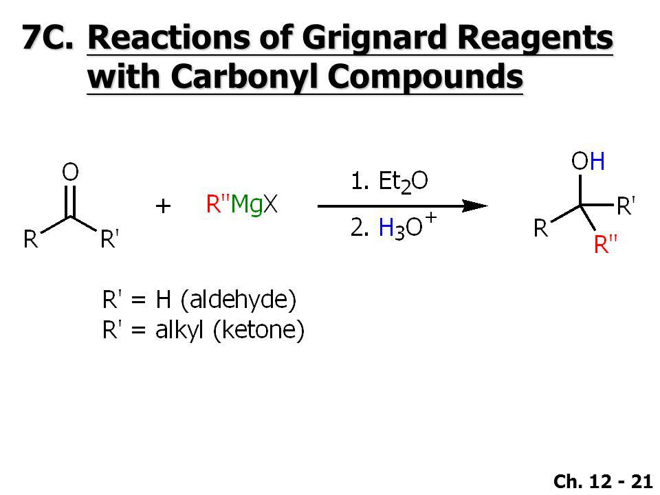 7C. Reactions of Grignard Reagents with Carbonyl Compounds