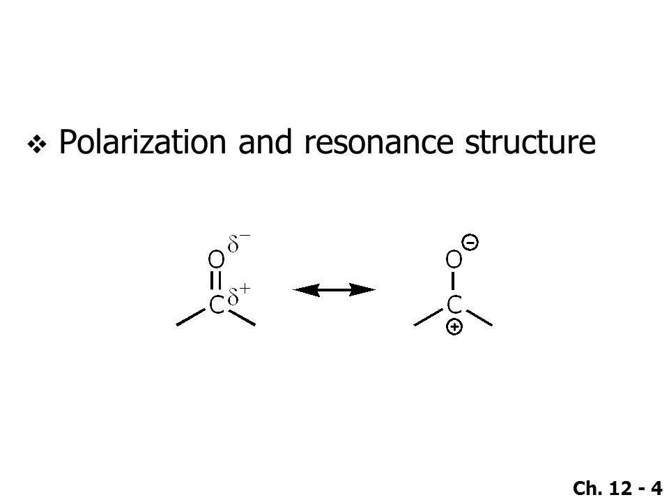 Polarization and resonance structure