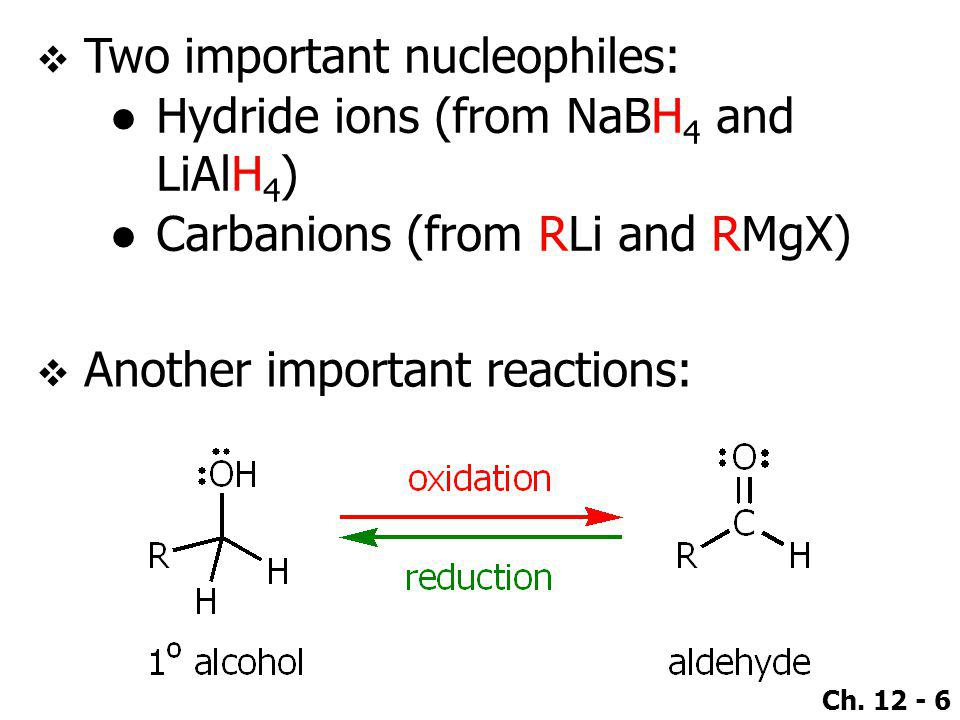 Two important nucleophiles: