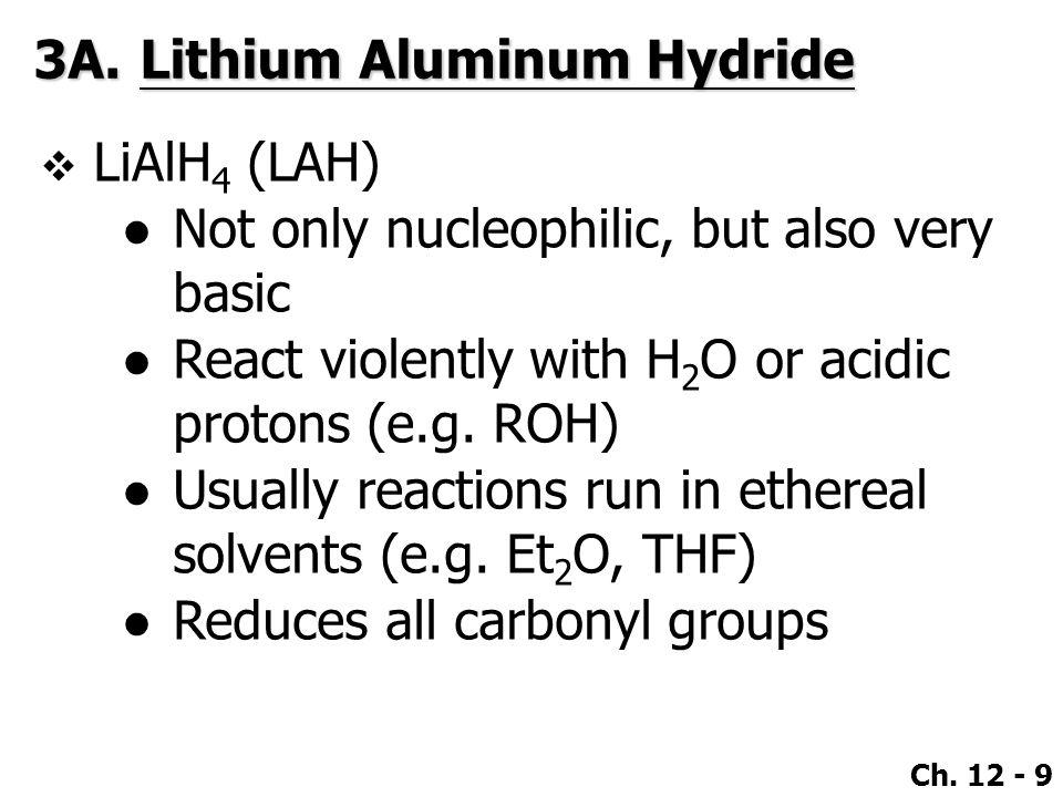 3A. Lithium Aluminum Hydride
