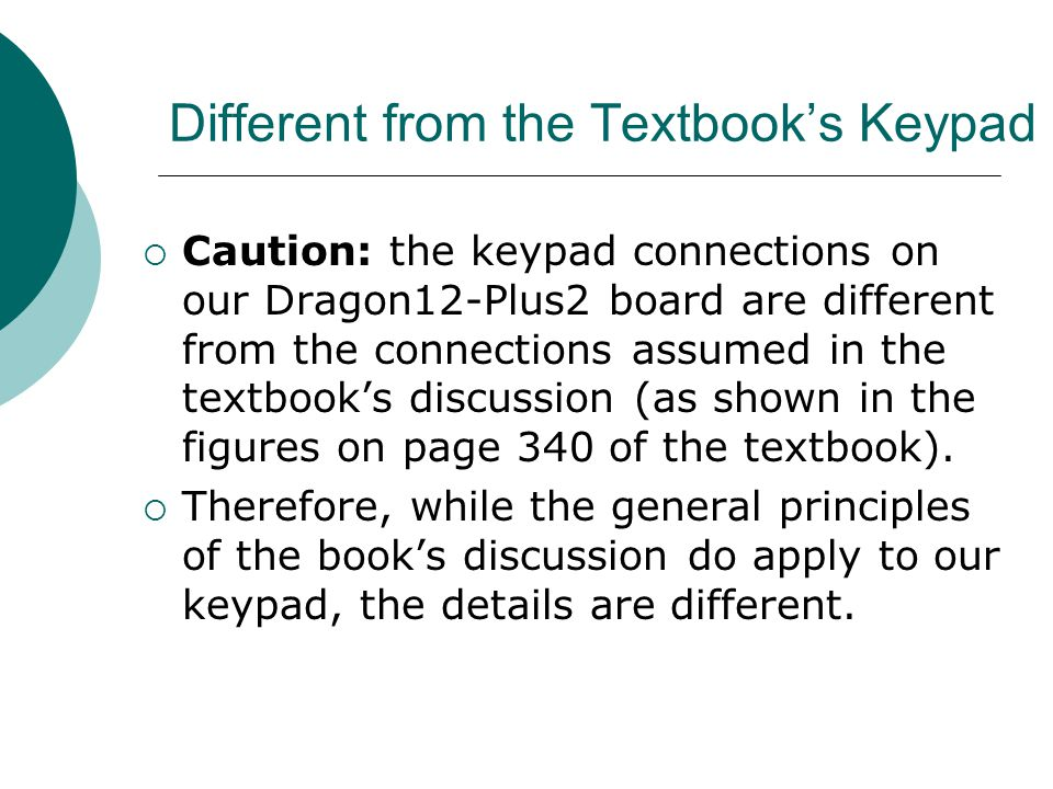 Different from the Textbook's Keypad