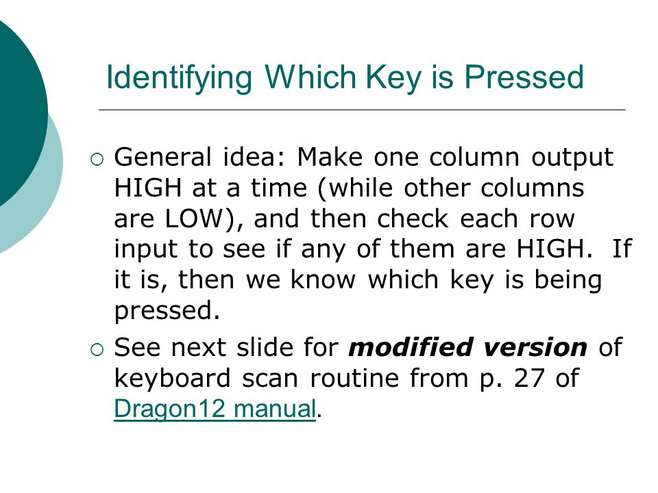 Identifying Which Key is Pressed