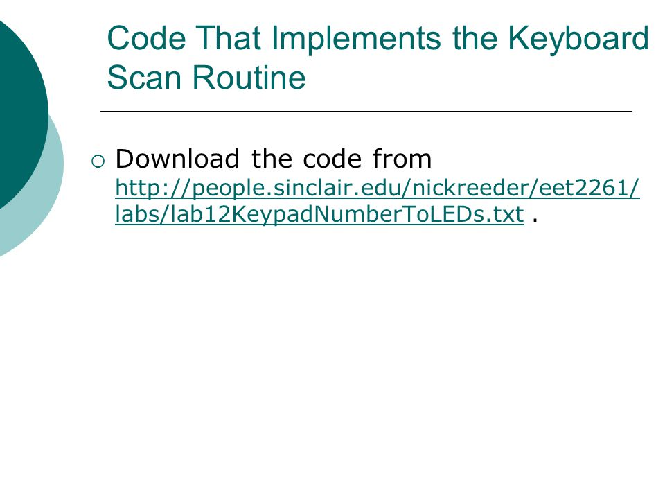 Code That Implements the Keyboard Scan Routine