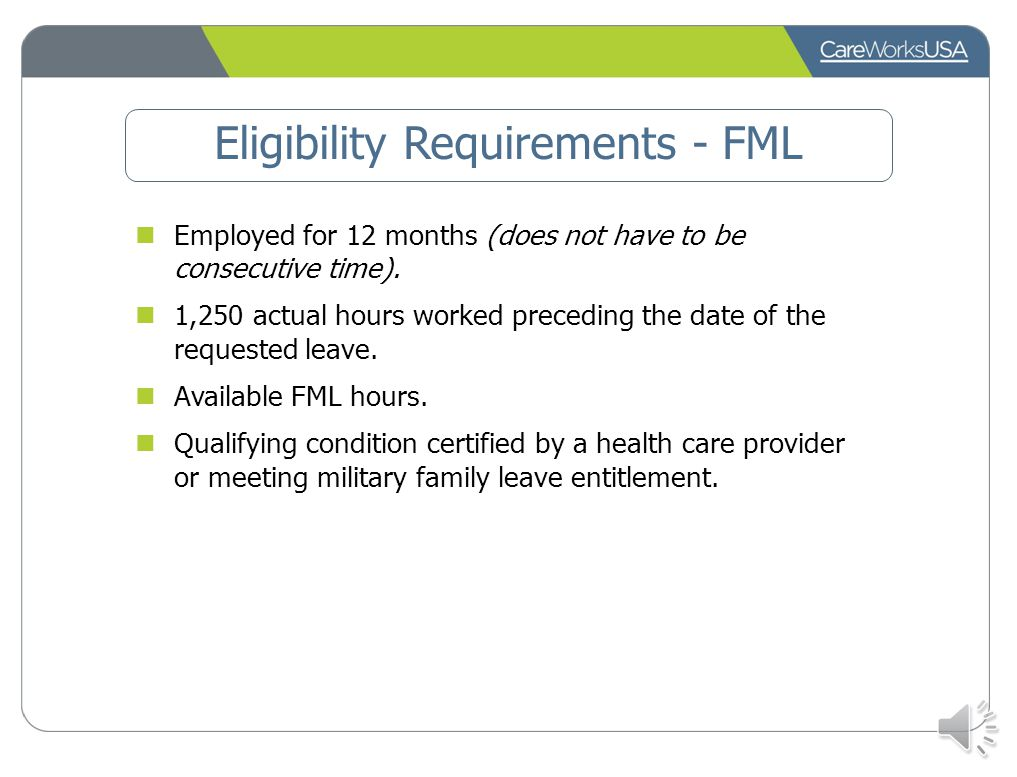 Eligibility Requirements - FML