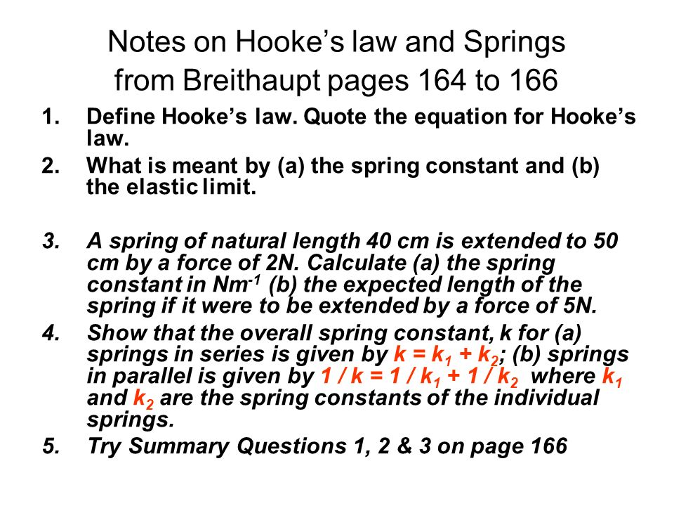 Notes on Hooke's law and Springs from Breithaupt pages 164 to 166