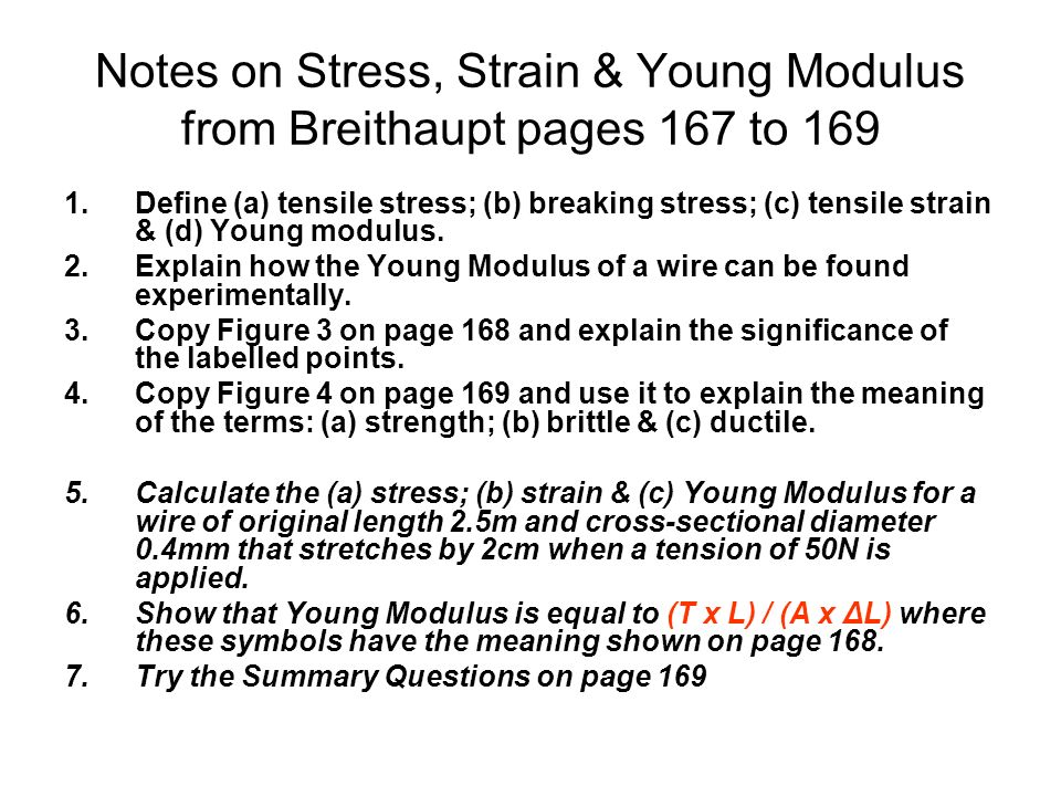 Notes on Stress, Strain & Young Modulus from Breithaupt pages 167 to 169