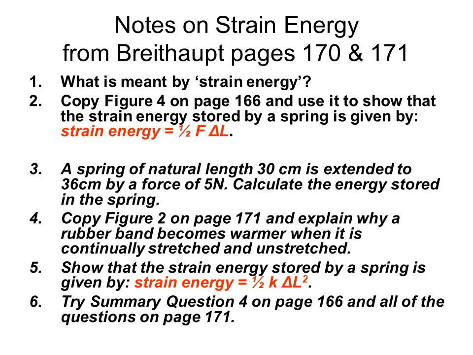 Notes on Strain Energy from Breithaupt pages 170 & 171