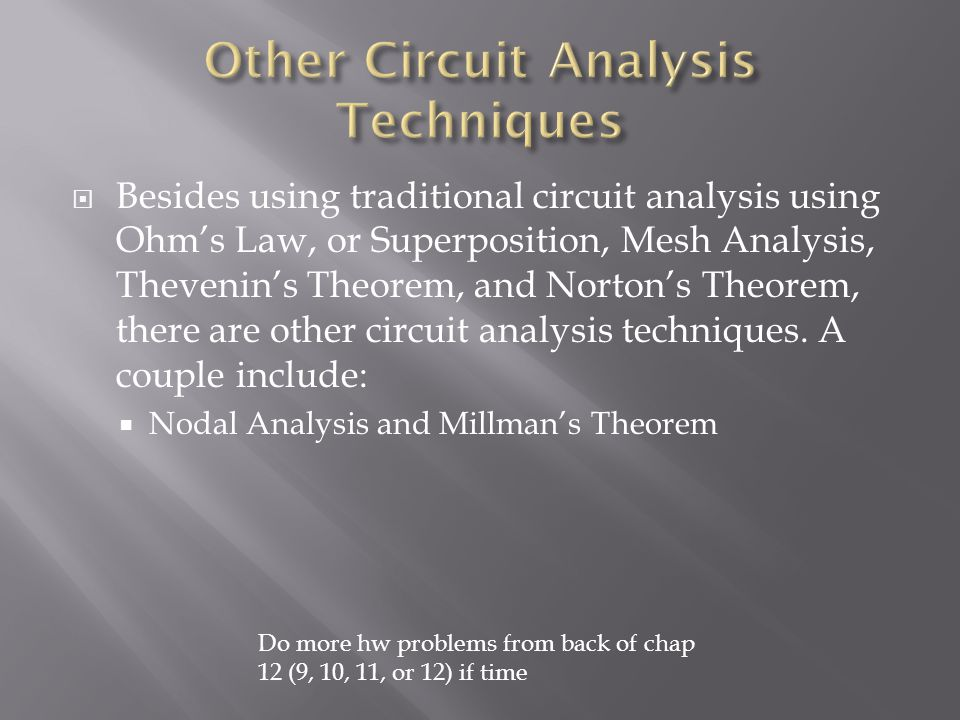 Other Circuit Analysis Techniques
