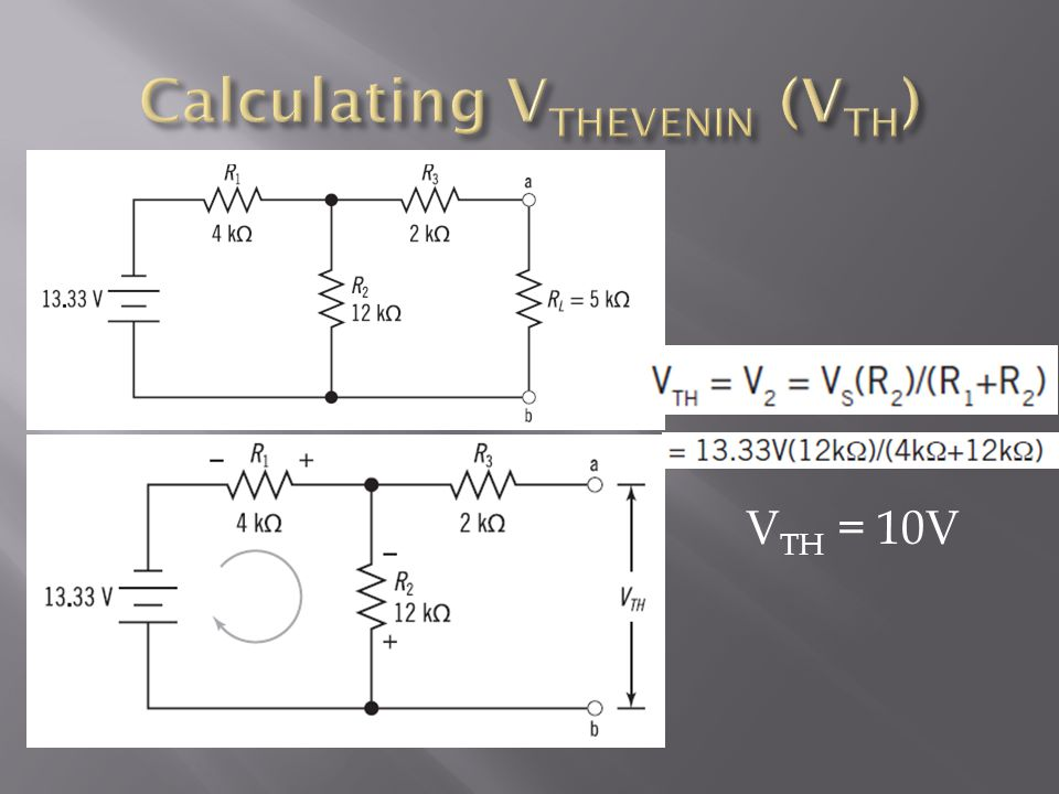 Calculating VTHEVENIN (VTH)