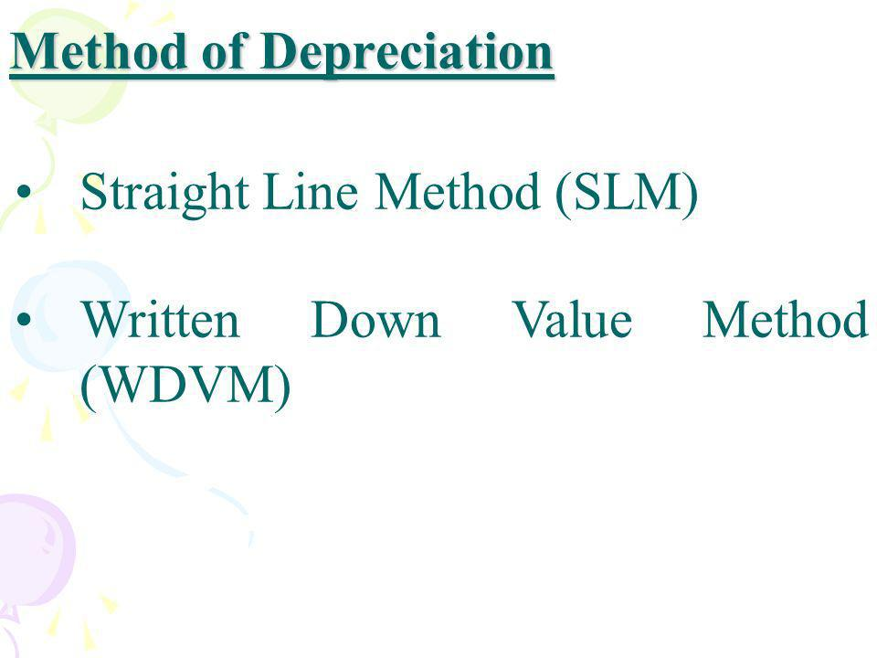 Method of Depreciation