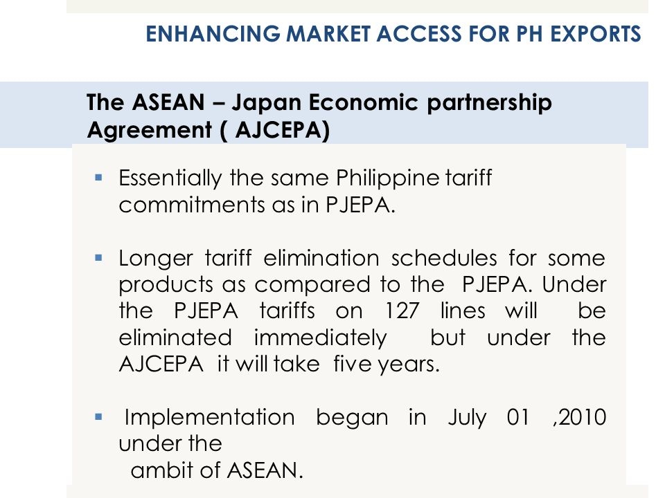 The ASEAN – Japan Economic partnership Agreement ( AJCEPA)