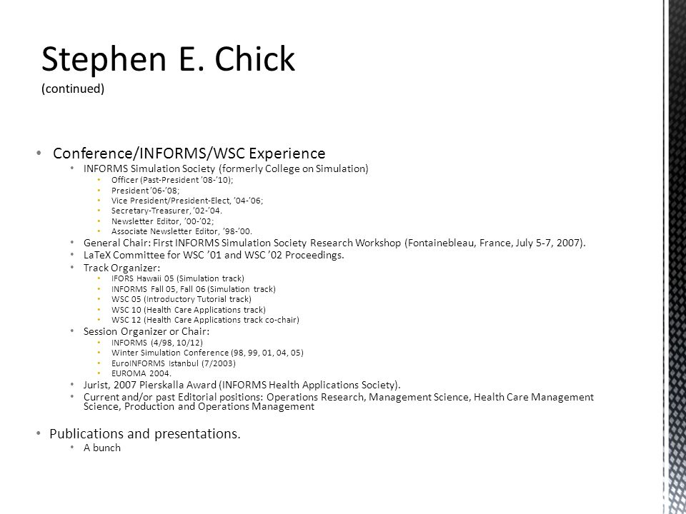 Stephen E. Chick (continued)
