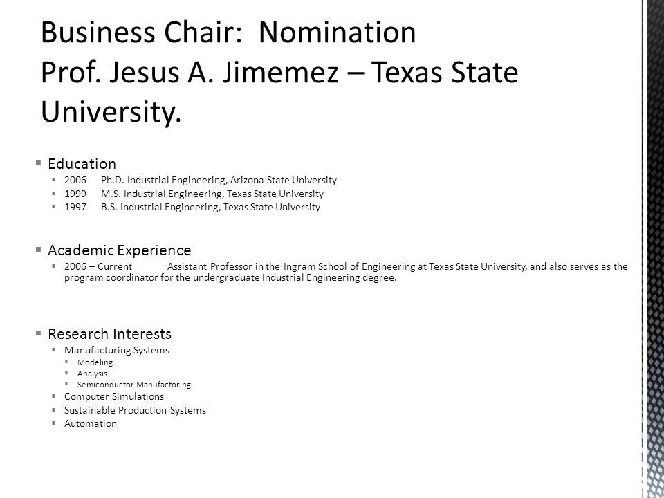 Business Chair: Nomination Prof. Jesus A