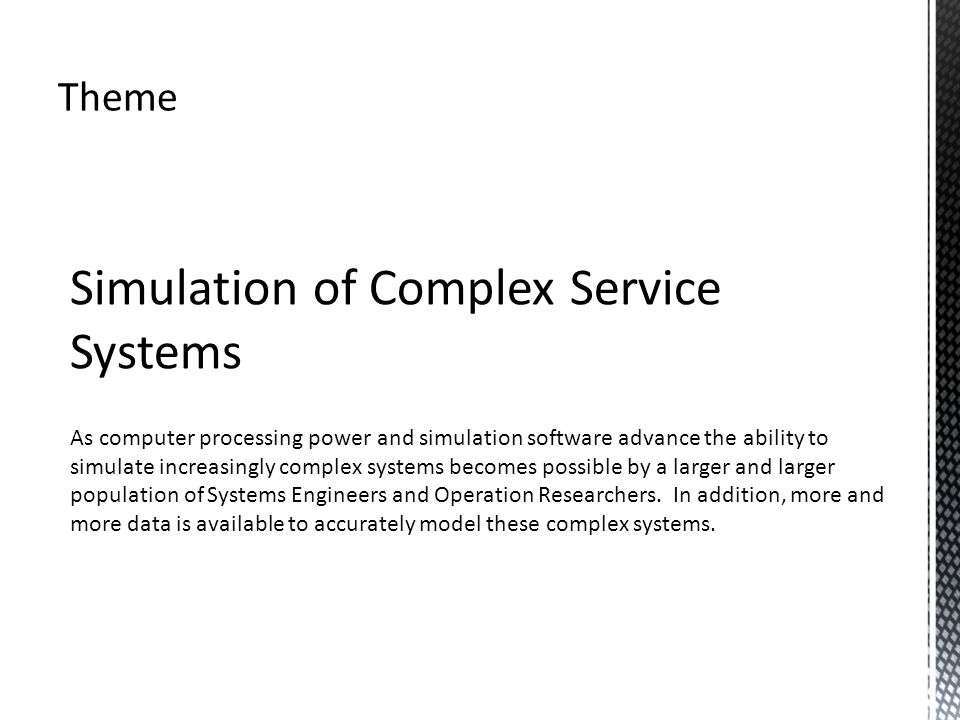 Simulation of Complex Service Systems