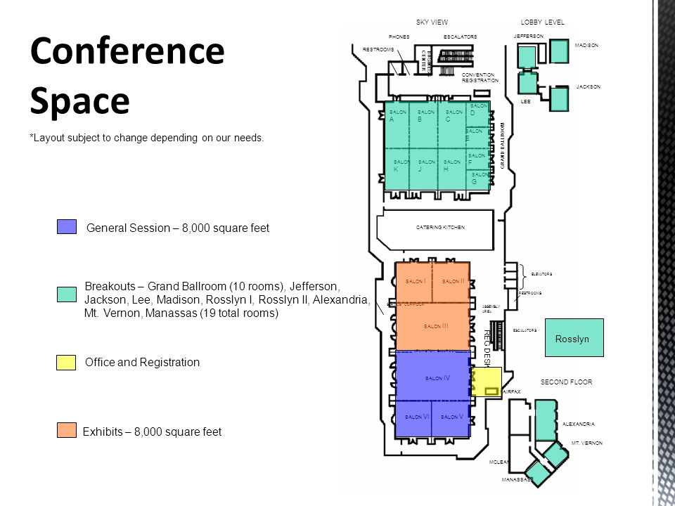 Conference Space General Session – 8,000 square feet
