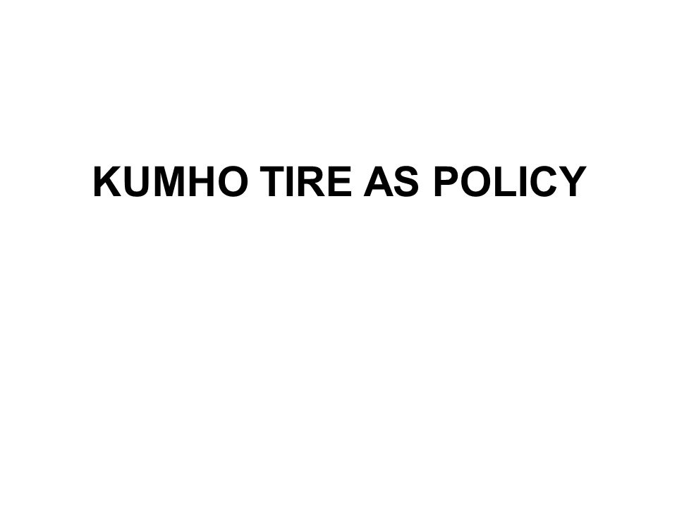 KUMHO TIRE AS POLICY