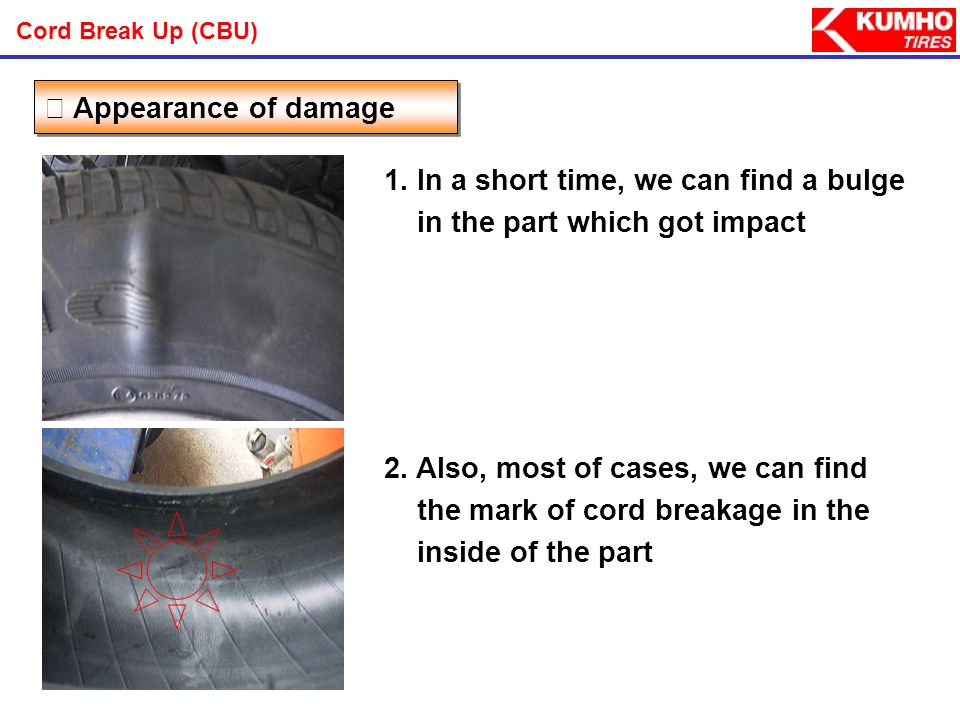 1. In a short time, we can find a bulge in the part which got impact