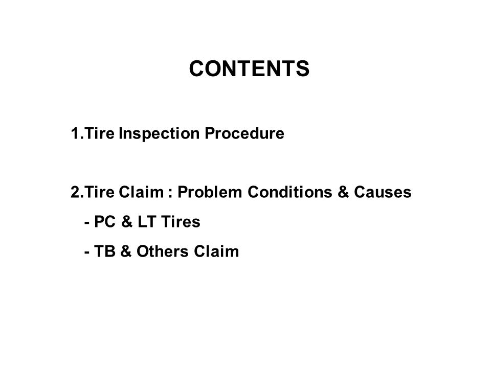 CONTENTS 1.Tire Inspection Procedure