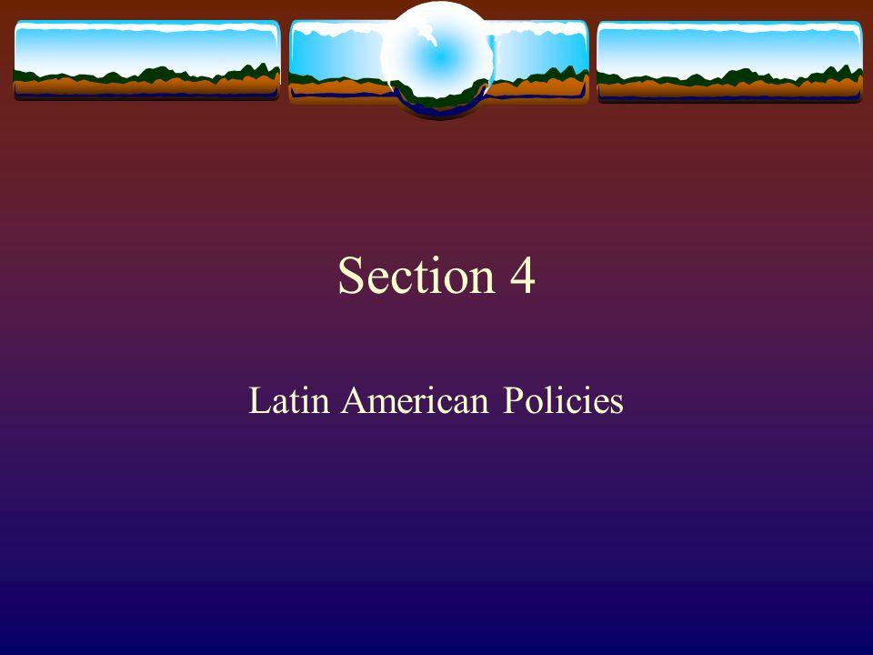 Latin American Policies