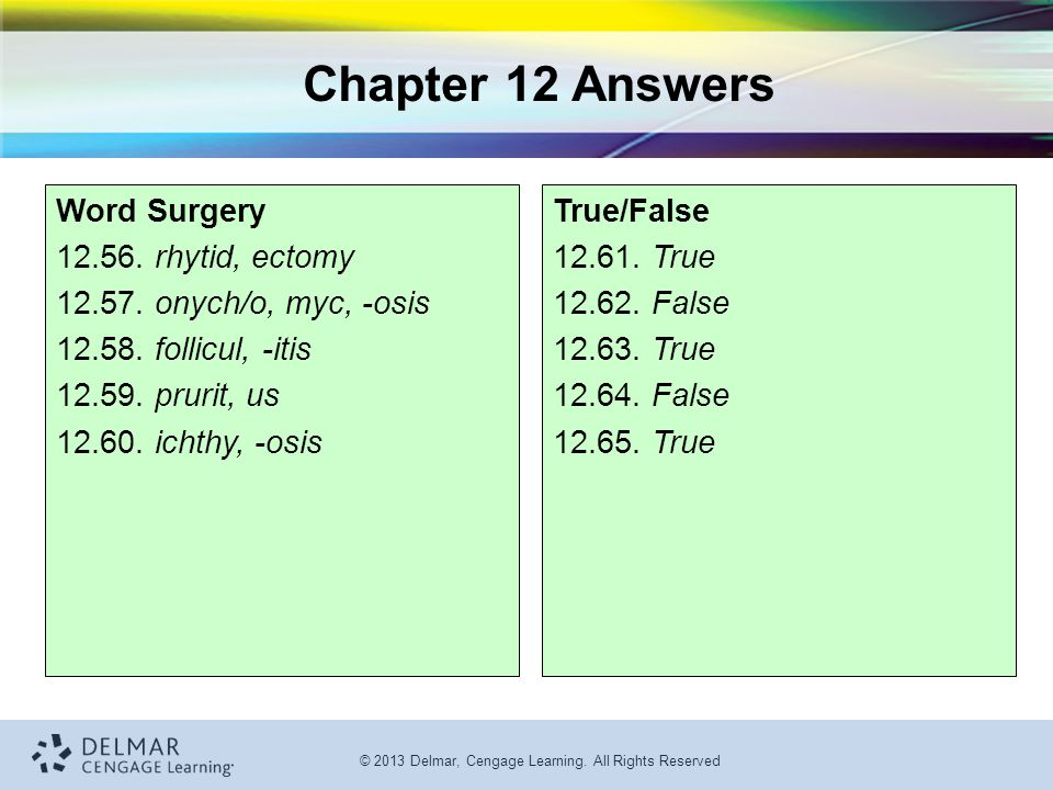 Chapter 12 Answers Word Surgery 12.56. rhytid, ectomy
