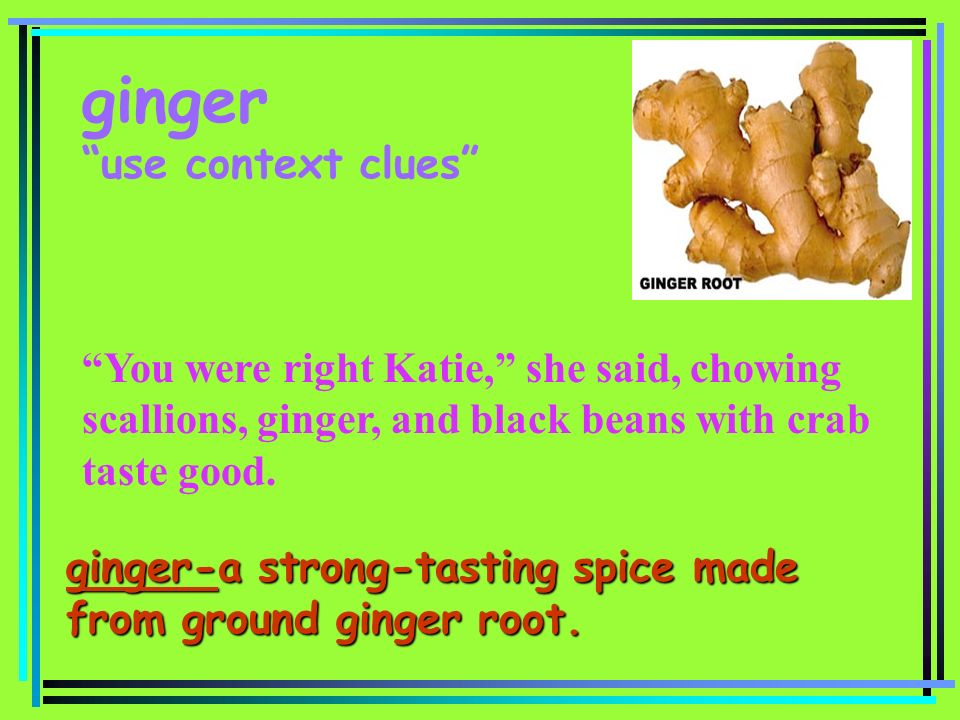 ginger use context clues