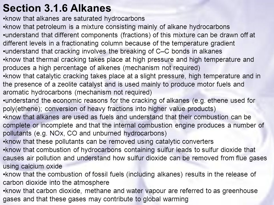 Section 3.1.6 Alkanes know that alkanes are saturated hydrocarbons