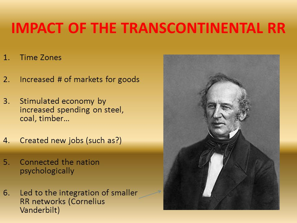 IMPACT OF THE TRANSCONTINENTAL RR