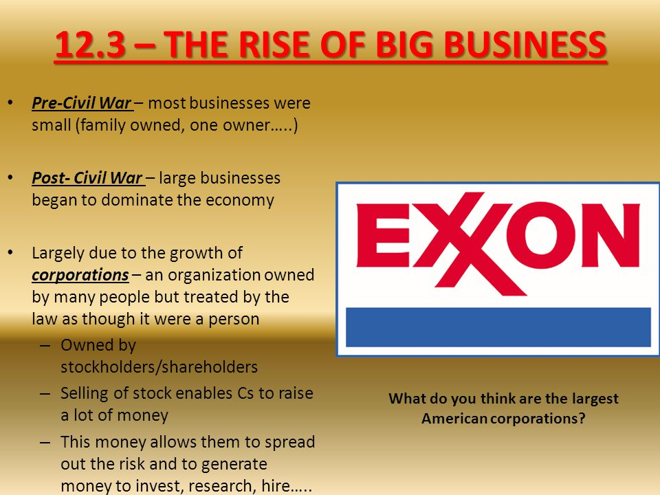 12.3 – THE RISE OF BIG BUSINESS
